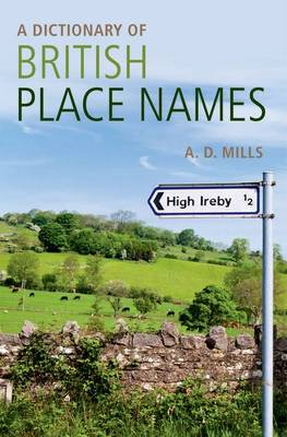 A Dictionary of British Place-Names - Oxford Quick Reference (Paperback)