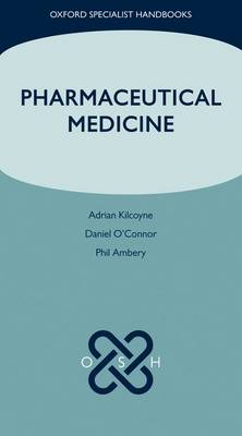 Pharmaceutical Medicine - Oxford Specialist Handbooks (Paperback)