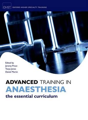 Advanced Training in Anaesthesia (Paperback)