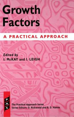 Growth Factors: A Practical Approach - Practical Approach Series 119 (Paperback)