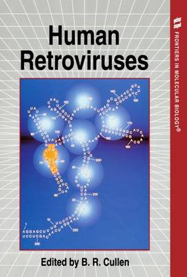 Human Retroviruses - Frontiers in Molecular Biology 1 (Paperback)