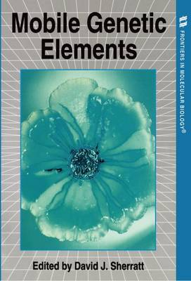 Mobile Genetic Elements - Frontiers in Molecular Biology 8 (Paperback)