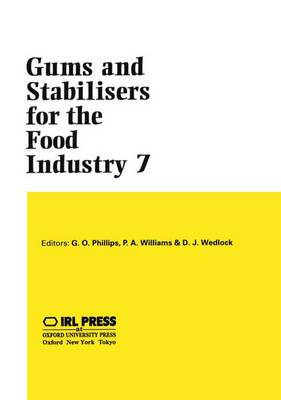 Gums and Stabilisers for the Food Industry 7 (Hardback)