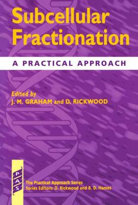 Subcellular Fractionation: A Practical Approach - Practical Approach Series 173 (Paperback)