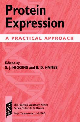 Protein Expression: A Practical Approach - Practical Approach Series 202 (Paperback)