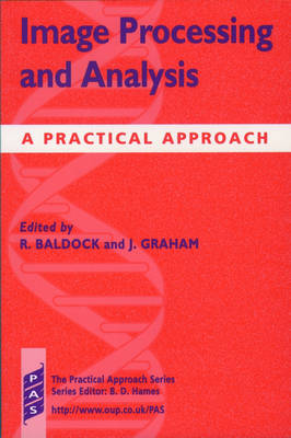 Image Processing and Analysis: A Practical Approach - Practical Approach Series 219 (Paperback)