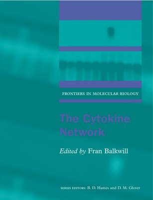 The Cytokine Network - Frontiers in Molecular Biology 25 (Paperback)