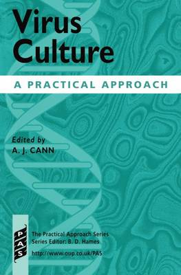 Virus Culture: A Practical Approach - Practical Approach Series 208 (Paperback)