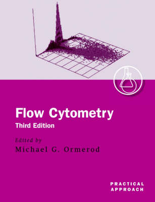 Flow Cytometry: A Practical Approach - Practical Approach Series 229 (Paperback)