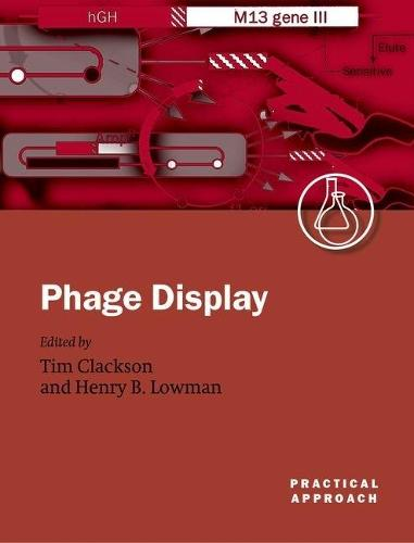 Phage Display: A Practical Approach (Paperback)