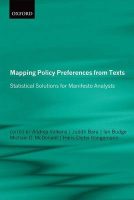 Mapping Policy Preferences from Texts: Statistical Solutions for Manifesto Analysts (Hardback)