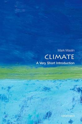 Climate: A Very Short Introduction - Very Short Introductions (Paperback)
