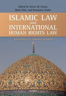 Islamic Law and International Human Rights Law (Hardback)