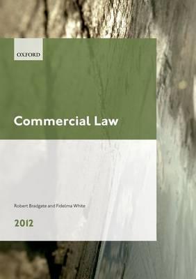 Commercial Law 2012: LPC Guide - Legal Practice Course Guide (Paperback)