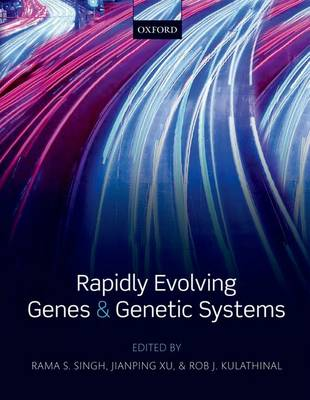 Rapidly Evolving Genes and Genetic Systems (Paperback)