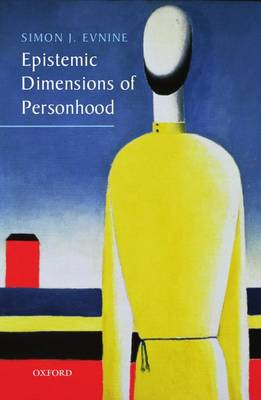 Epistemic Dimensions of Personhood (Paperback)