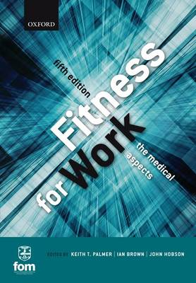 Fitness for Work: The Medical Aspects (Paperback)