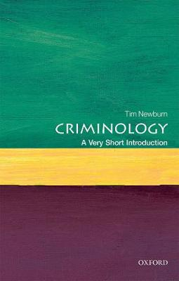 Criminology: A Very Short Introduction - Very Short Introductions (Paperback)