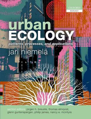 Urban Ecology: Patterns, Processes, and Applications (Paperback)