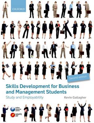 Skills Development for Business and Management Students: Study and Employability (Paperback)