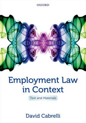 Employment Law in Context: Text and Materials (Paperback)