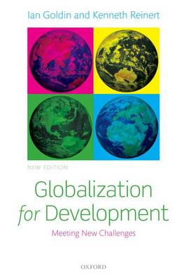Globalization for Development: Meeting New Challenges (Paperback)