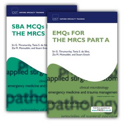 SBA MCQs and EMQs for the MRCS Part A Pack - Oxford Specialty Training: Revision Texts