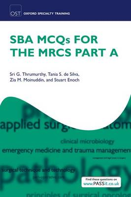 SBA MCQs for the MRCS Part A - Oxford Specialty Training: Revision Texts (Paperback)
