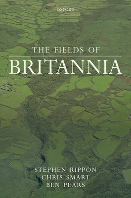 The Fields of Britannia: Continuity and Change in the Late Roman and Early Medieval Landscape (Hardback)