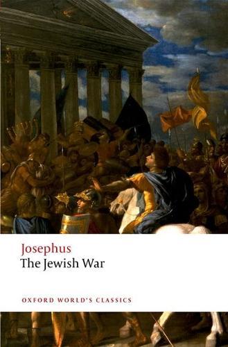 The Jewish War - Oxford World's Classics (Paperback)