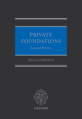 Private Foundations: Law and Practice (Hardback)