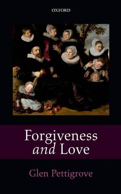 Forgiveness and Love (Hardback)