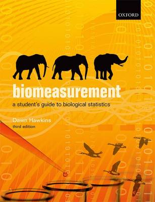 Biomeasurement: A Student's Guide to Biological Statistics (Paperback)