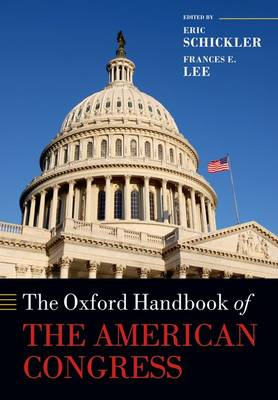 The Oxford Handbook of the American Congress - Oxford Handbooks (Paperback)