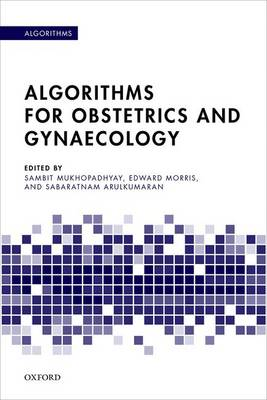 Algorithms for Obstetrics and Gynaecology (Paperback)