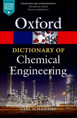 A Dictionary of Chemical Engineering - Oxford Quick Reference (Paperback)