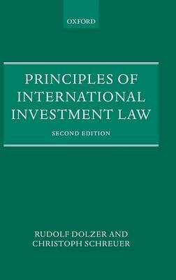 Principles of International Investment Law (Hardback)