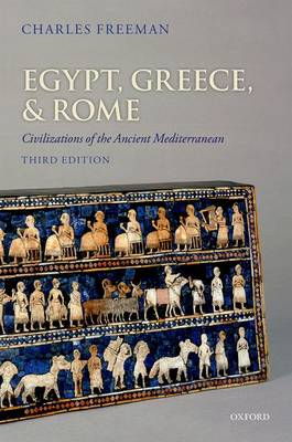 Egypt, Greece, and Rome: Civilizations of the Ancient Mediterranean (Paperback)