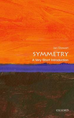 Symmetry: A Very Short Introduction - Very Short Introductions (Paperback)