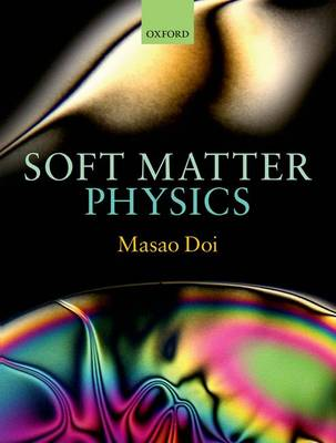 Soft Matter Physics (Hardback)