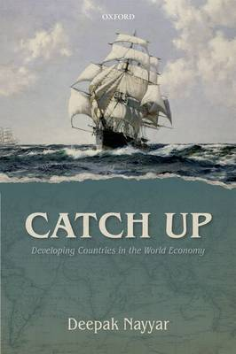Catch Up: Developing Countries in the World Economy (Hardback)