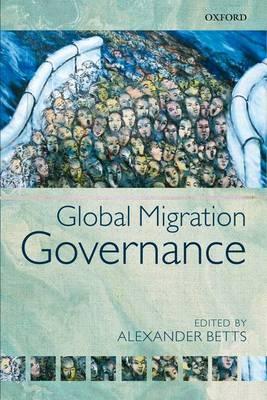 Global Migration Governance (Paperback)