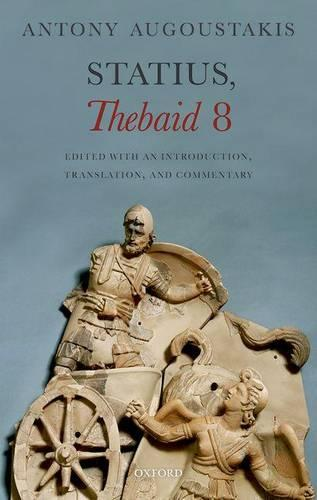 Statius, Thebaid 8: Edited with an Introduction, Translation, and Commentary (Hardback)