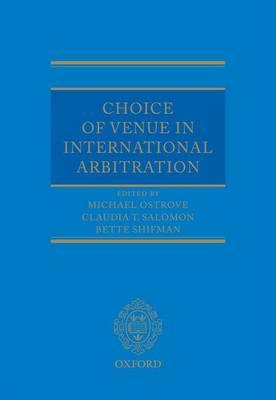 Choice of Venue in International Arbitration (Hardback)