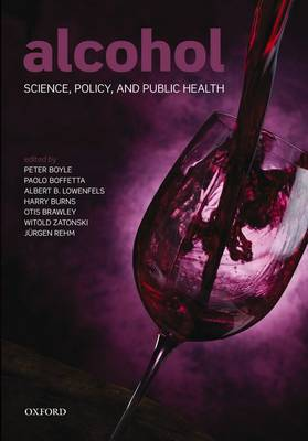 Alcohol: Science, Policy and Public Health (Hardback)