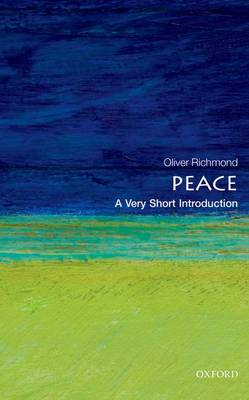 Peace: A Very Short Introduction - Very Short Introductions (Paperback)