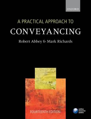 A Practical Approach to Conveyancing - A Practical Approach (Paperback)