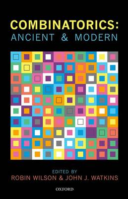 Combinatorics: Ancient & Modern (Hardback)