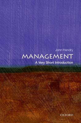 Management: A Very Short Introduction - Very Short Introductions (Paperback)