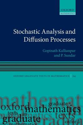 Stochastic Analysis and Diffusion Processes - Oxford Graduate Texts in Mathematics 24 (Paperback)